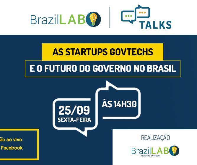 "BrazilLAB lança ""BrazilLAB Talks"" para debater a agenda de governo digital no país"