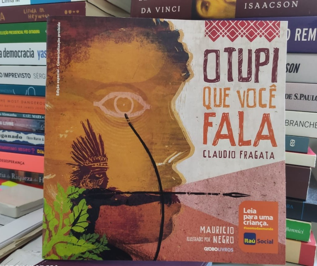 """""""O tupi que você fala"""" é um livro infanto-juvenil voltado para todos os públicos"""
