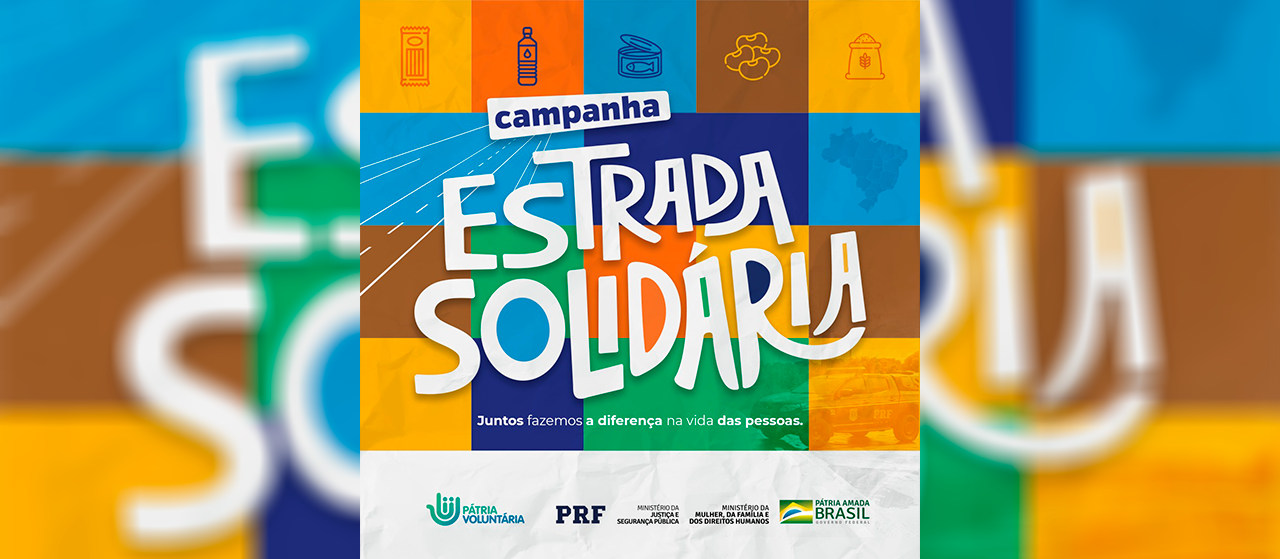 Campanha Estrada Solidária da PRF arrecada alimentos