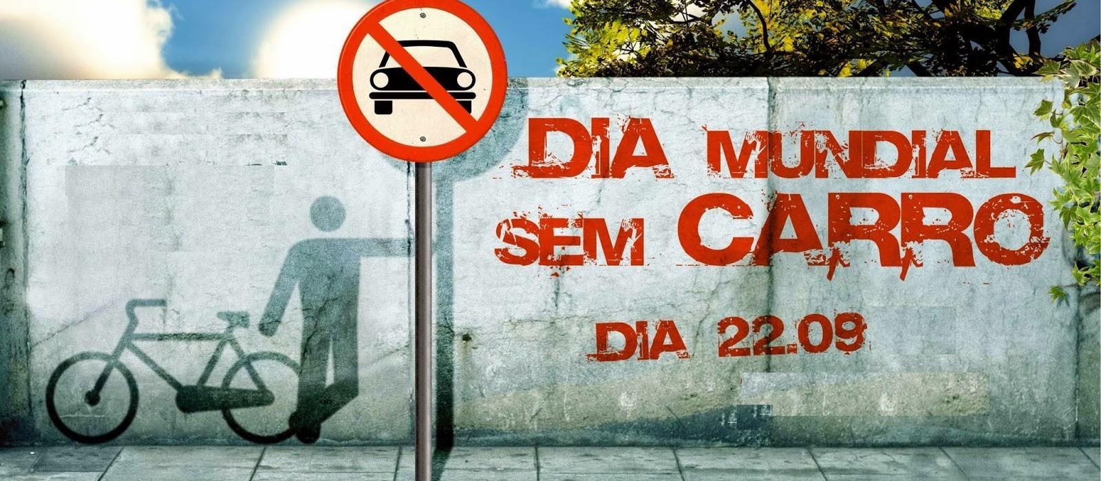 Nesse domingo (22) é celebrado o Dia Mundial Sem Carro